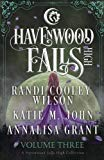 Havenwood Falls High Volume Three: A Havenwood Falls High Collection