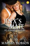 Jinx's Mate (Alaskan Tigers) (Volume 6)