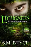 Lichgates (print) : Book One of the Grimoire Saga