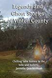 Vinton County Legends and Ghosts