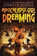 Apocalypse Girl Dreaming