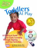 Sign to Speak : Toddlers at Play