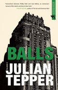 Balls : A Novel