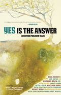 Yes Is the Answer : And Other Prog Rock Tales