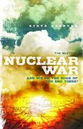 Next Nuclear War : Are We on the Edge of the End Times?