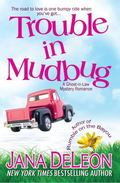 Trouble in Mudbug : A Ghost-In-Law Myster