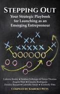Stepping Out: Your Strategic Playbook for Launching as an Emerging Entrepreneur