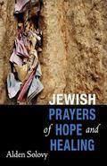 Jewish Prayers of Hope and Healing