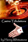 Casino Tribeulations : An Inside Look at the American Indian Gaming Industry