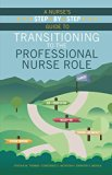 A Nurse's Step-by-step Guide to Transitioning to the Professional Nurse Role