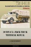 10-Ton 6 x 4 Mack Truck Technical Manual: TM 9-818
