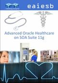 Advanced Oracle Healthcare : On SOA Suite 11g
