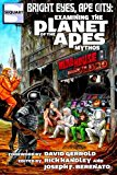 Bright Eyes, Ape City: Examining the Planet of the Apes Mythos