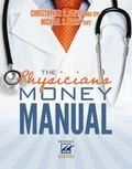 Physician's Money Manual