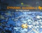 Dynamic Algebra II for High School-Texas Edition