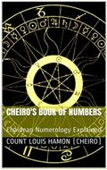 Cheiro's Book of Numbers : Chaldean Numerology Explained