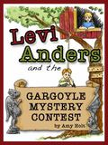 Levi Anders and the Gargoyle Mystery Contest