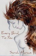 Every Bird, to You