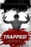 Trapped:  The Essential Contained Thrillers