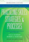 Practicing Skills, Strategies, and Processes : Classroom Strategies to Help Students Develop...