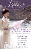 A Timeless Romance Anthology: Winter Collection (Volume 1)