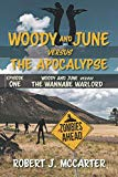 Woody and June versus the Wannabe Warlord (Woody and June Versus the Apocalypse)