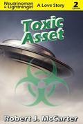 Toxic Asset: Neutrinoman & Lightningirl: A Love Story, Episode 2 (Volume 2)