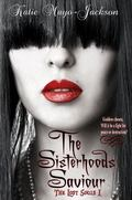 Sisterhoods Saviour : The Lost Souls Series # 1