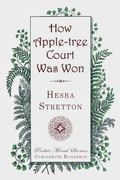 How Apple-Tree Court Was Won