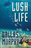 Lush Life: An Artie Deemer Mystery