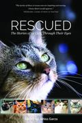 Rescued : The Stories of 12 Cats, Through Their Eyes
