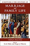 Scripture and the Mystery of Marriage and Family Life (Catholic for a Reason)