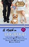 A Match in Dogwood: Dogwood Series Anthology Prequel