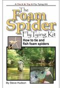 Foam Spider Fly Tying Book and Kit : How to Tie and Fish Foam Spiders