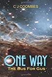One Way: The Bus For Gus