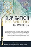 Inspiration for Writers by Writers (Writing is Art)