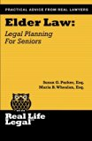 Elder Law: Legal Planning for Seniors (Real Life Legal)