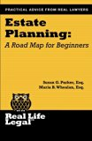 Estate Planning: A Road Map For Beginners (Real Life Legal)