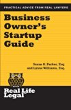 Business Owner's Startup Guide (Real Life Legal) (Volume 1)
