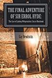 The Final Adventure of Errol Hyde: The Case of Ludwig Wittgenstein's Secret Notebook (Sir Er...