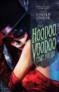 That Hoodoo, Voodoo That You Do : A Dark Rituals Anthology