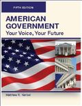 AMERICAN GOVERNMENT, Your Voice, Your Future, Fifth Edition (LLF-B/W)