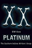 XX: SIW Goes Platinum (The Indian Creek Anthology Series) (Volume 20)