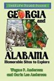 Georgia and Alabama: Memorable Sites to Explore