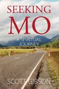 Seeking MO : A Spiritual Journey