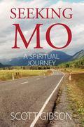 Seeking MO : A Spiritual Journey