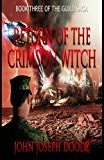 Return of the Crimson Witch: Book 3 of The Guild Saga (Volume 3)