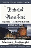 The Historical Phrase Book: Regency Medieval Edition