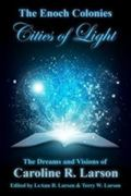 Enoch Colonies, Cities of Light