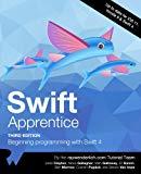 Swift Apprentice Third Edition: Beginning Programming with Swift 4